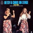 Betsy & Chris/On Stage
