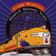 Cam Waters/Magical Mystery Train