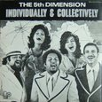 The 5th Dimension/Individually&Collectively
