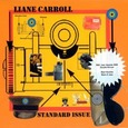 Liane Carroll/Standard Issue