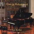 Sue Keller/Live In Kalamazoo