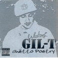 GIL-T/Ghetto Poetry
