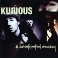 Kurious/ A Constipated Monkey