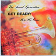 The Sound Genaration/Get Ready:Here We Come