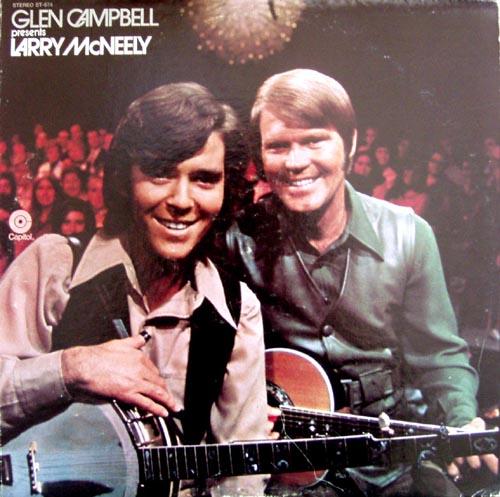 Larry McNeely/Glen Campbell presents Larry McNeely