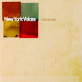 New York Voices/A Day Like This