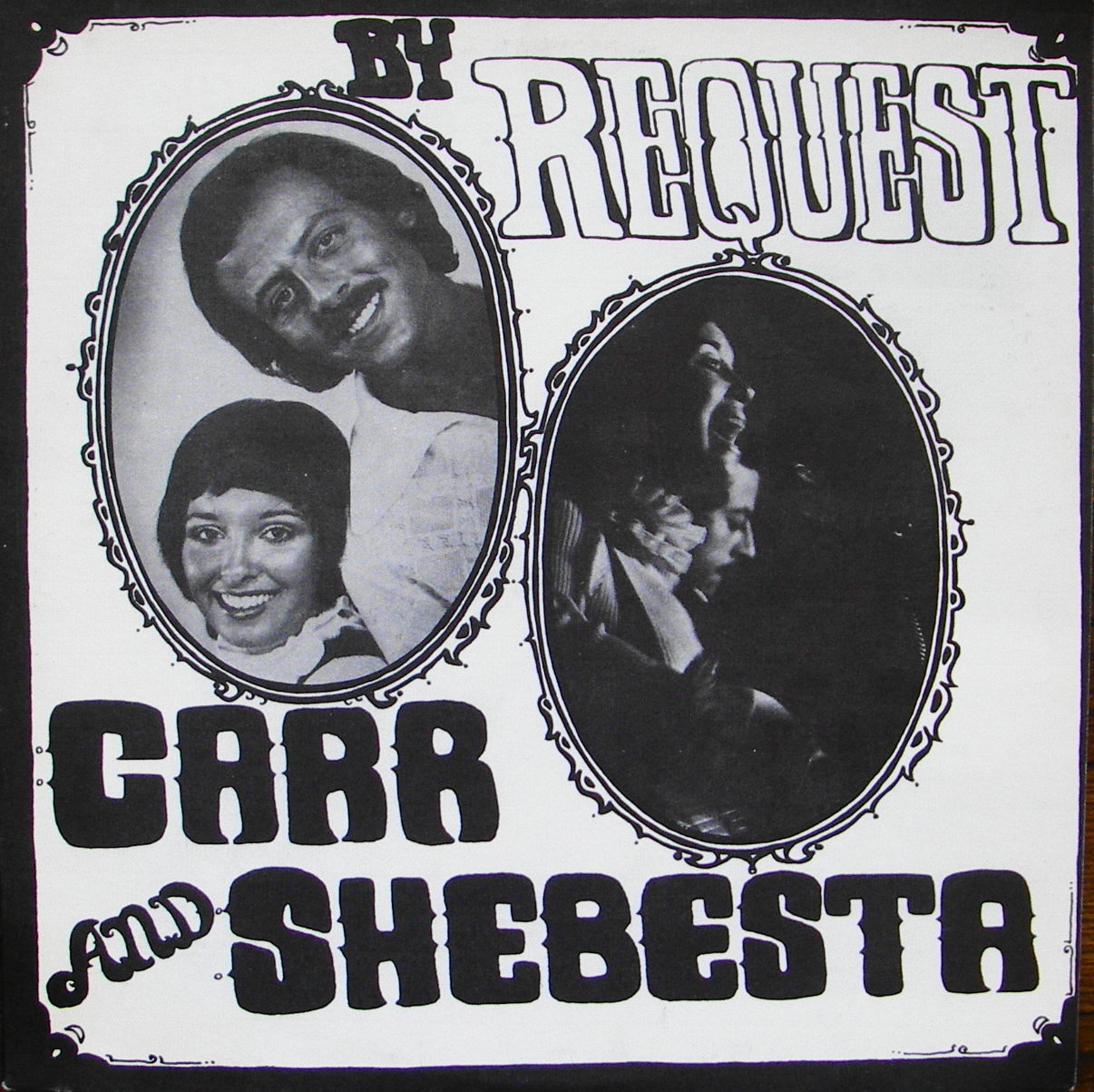 Carr and Shebesta By Request
